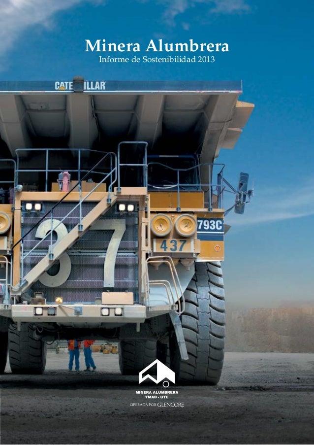 Minera Alumbrera Informe de Sostenibilidad 2013