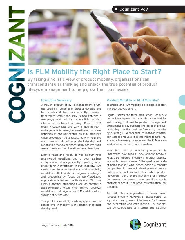 Is PLM Mobility the Right Place to Start? By taking a holistic view of product mobility, organizations can transcend insul...