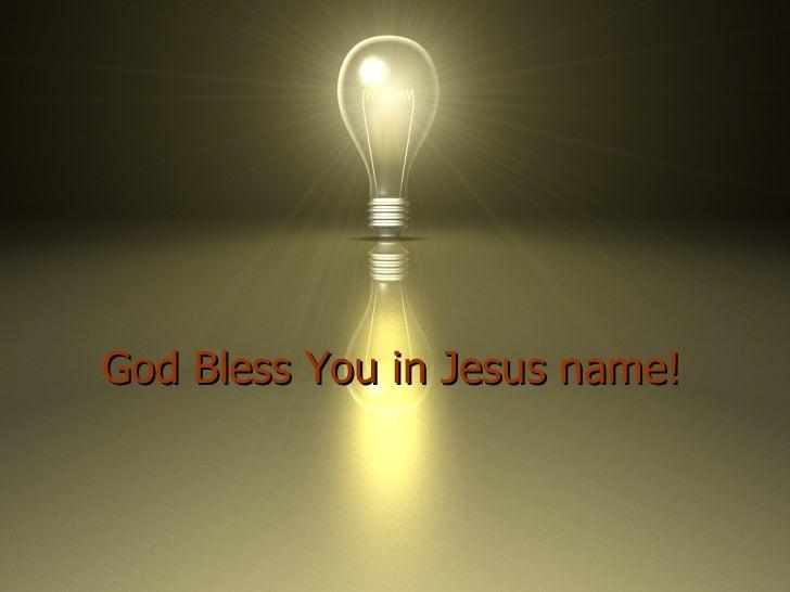 God Bless You in Jesus name!
