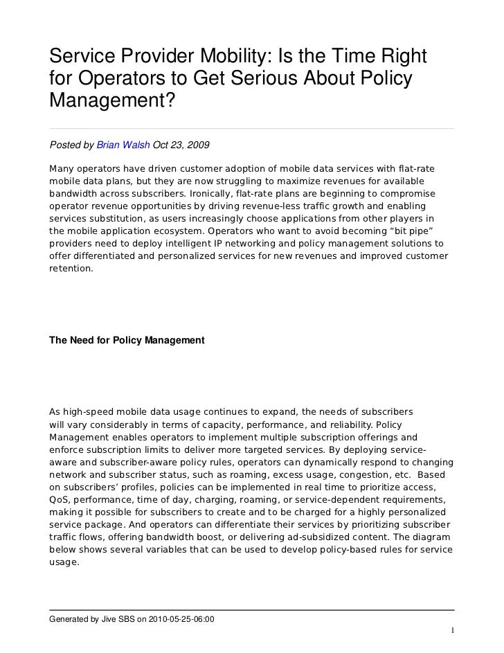 Service Provider Mobility: Is the Time Right for Operators to Get Serious About Policy Management?  Posted by Brian Walsh ...