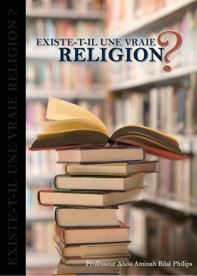 EXISTE-T-ILUNE VRAIE RELIGION ?Dr. A.A.B. Philips Nov. 2010