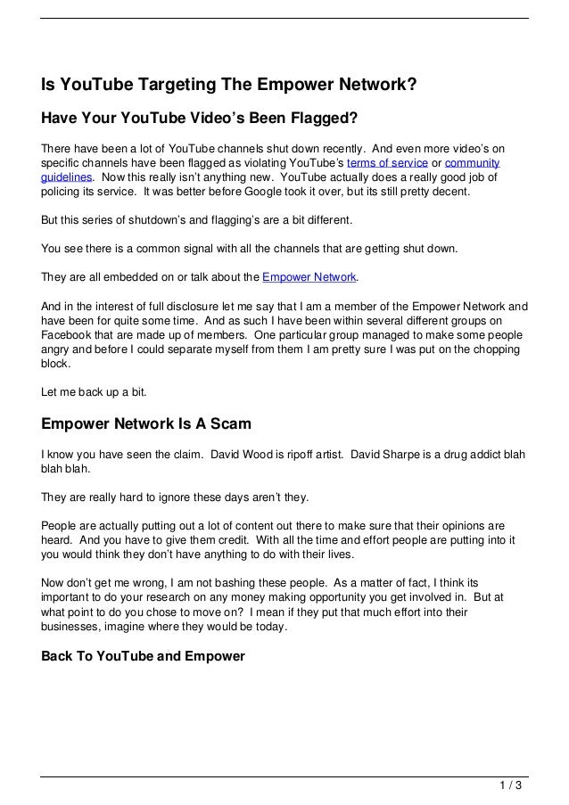 Is YouTube Targeting The Empower Network?Have Your YouTube Video's Been Flagged?There have been a lot of YouTube channels ...
