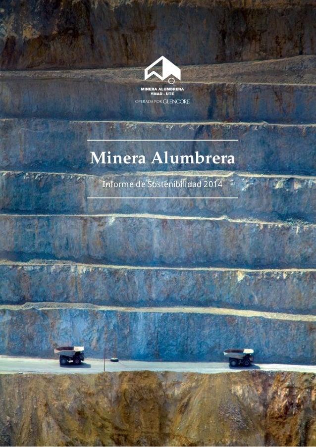 Minera Alumbrera Informe de Sostenibilidad 2014