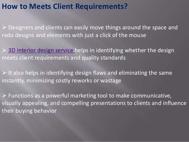 Requirements For Interior Design is 3d interior design service important?