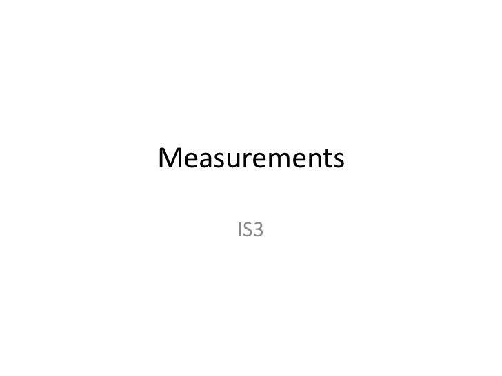 Measurements     IS3