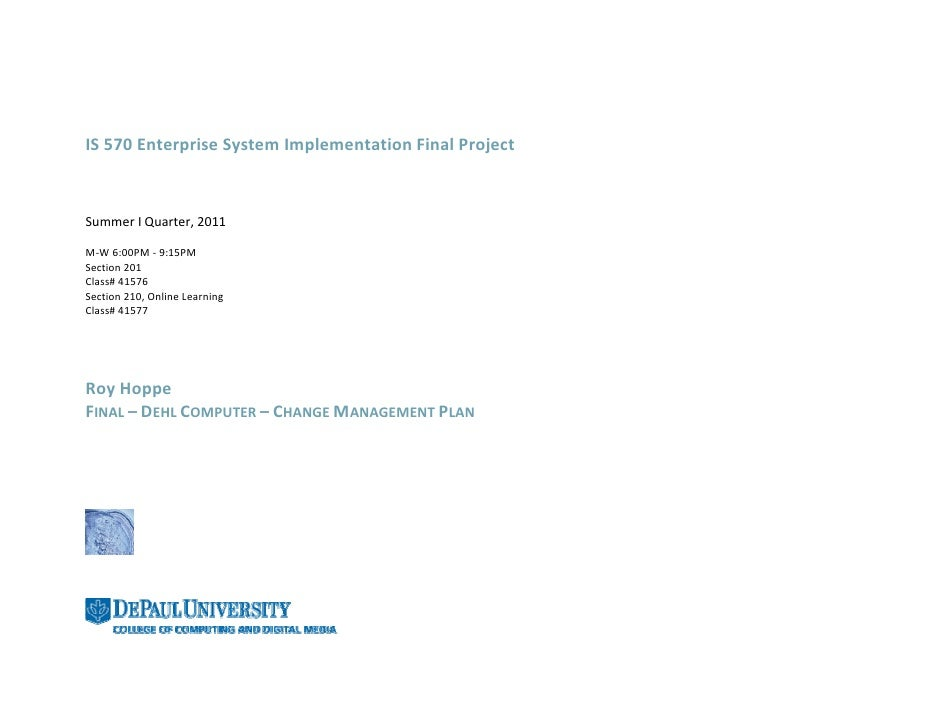 IS 570 Enterprise System Implementation Final ProjectSummer I Quarter, 2011M-W 6:00PM - 9:15PMSection 201Class# 41576Secti...