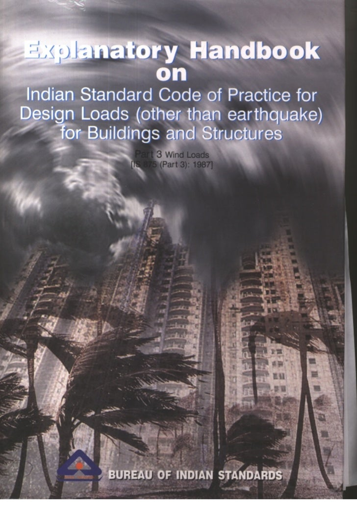 EXPLANATORY               HANDBOOK                          ON INDIAN STANDARD CODE OF PRACTICE FORDESIGN LOADS (OTHER THA...