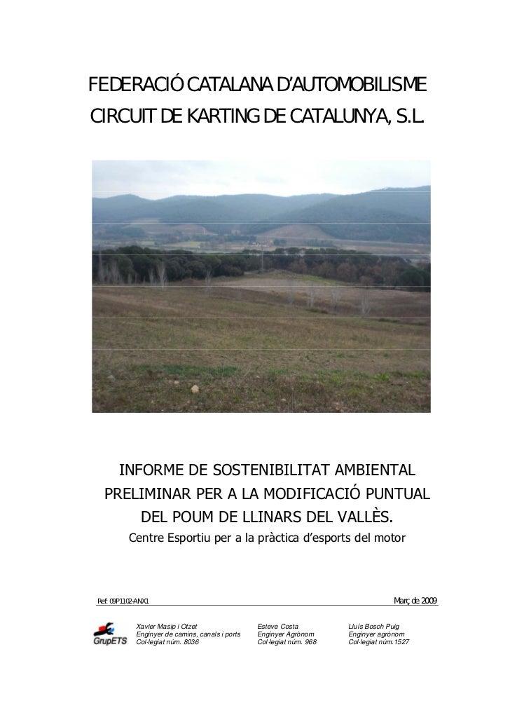 FEDERACIÓ CATALANA D'AUTOMOBILISME CIRCUIT DE KARTING DE CATALUNYA, S.L.            INFORME DE SOSTENIBILITAT AMBIENTAL   ...