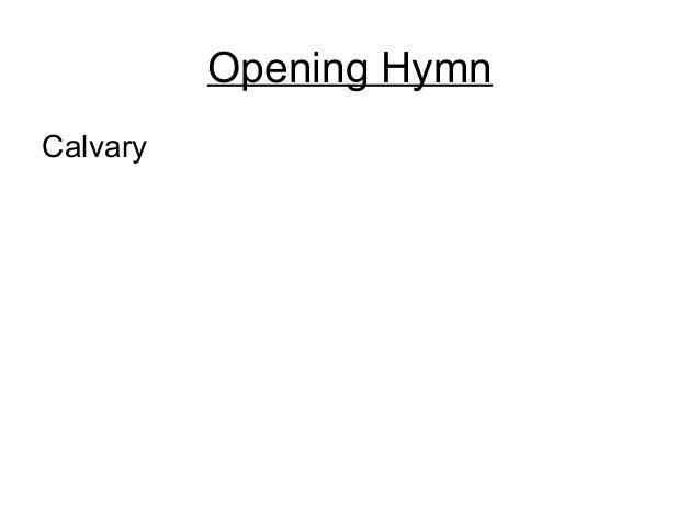 Opening HymnCalvary