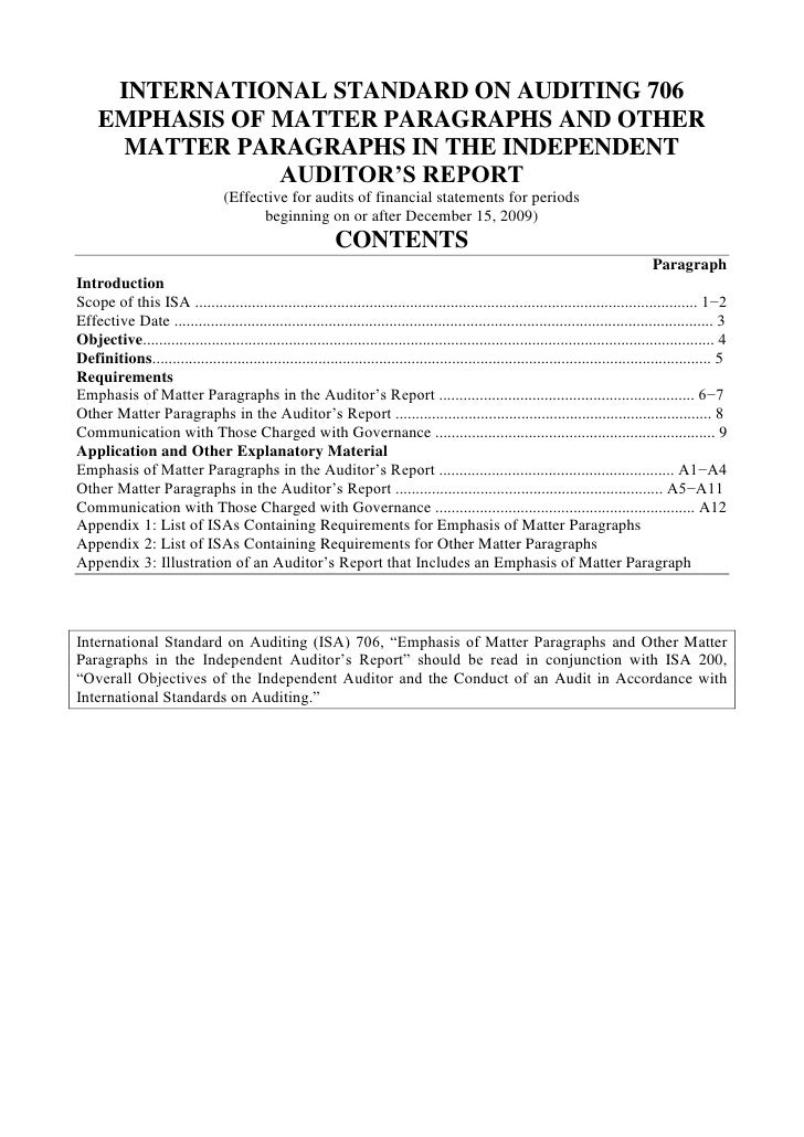 INTERNATIONAL STANDARD ON AUDITING 706<br />EMPHASIS OF MATTER PARAGRAPHS AND OTHER MATTER PARAGRAPHS IN THE INDEPENDENT A...
