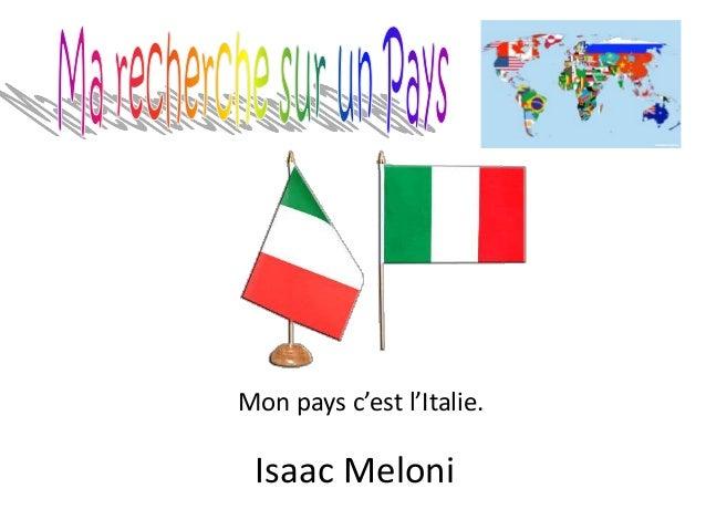 Mon pays c'est l'Italie. Isaac Meloni