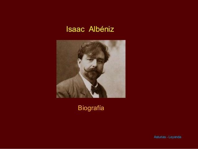 Isaac Albéniz   Biografía                Asturias - Leyenda
