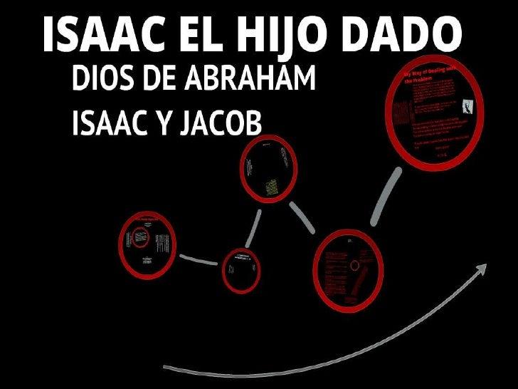 Isaac El Hijo Dado