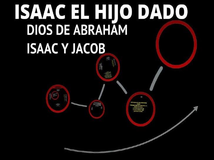 Isaac El Hijo Dado II Parte