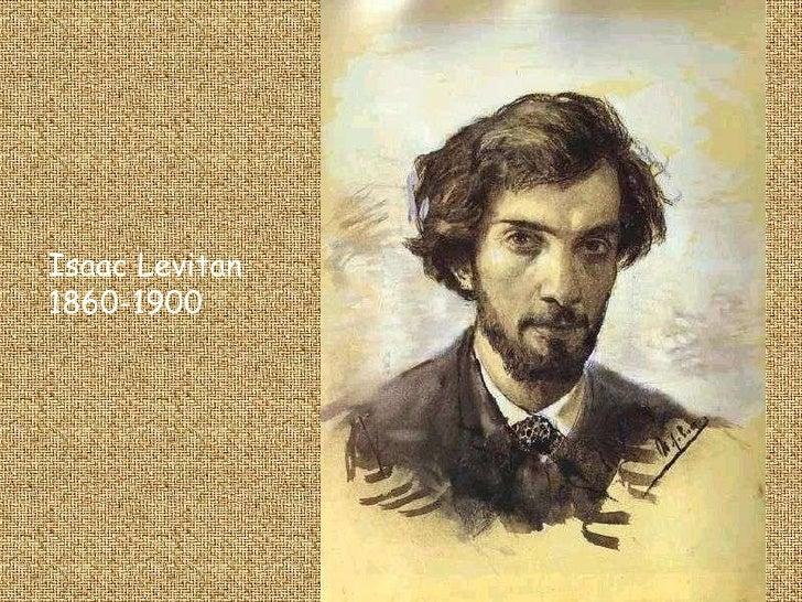 Isaac Levitan 1860-1900