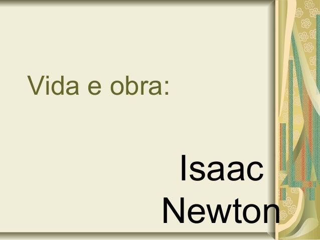Vida e obra: Isaac Newton
