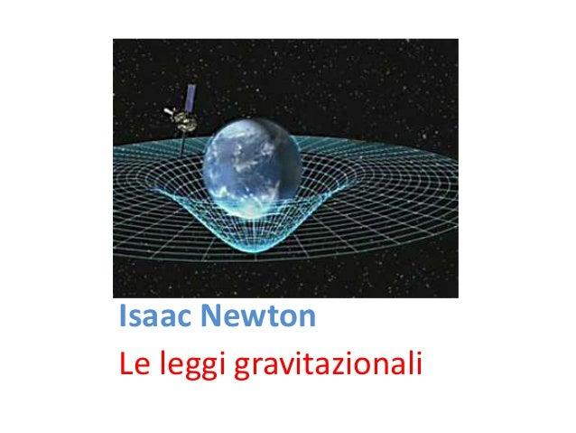 Isaac Newton Le leggi gravitazionali