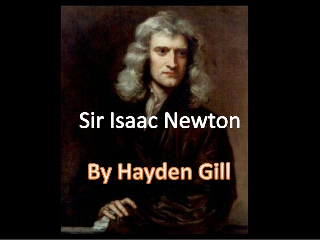 Sir Isaac Newton is regarded to be one of the most influential scientists of all time. He studied physics and created the ...