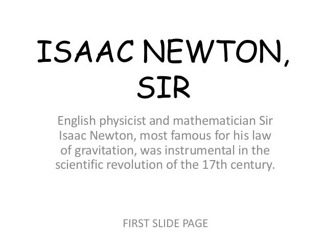 the law of gravity by newton changed the course of history Gravity - the force that makes everything fall to earth is called gravity it is a mysterious force that has been studied by scientists since isaac newton was the first person to mathematically describe it his theory is called newton's law of universal gravitation years later, albert einstein's theory of relativity made improvements to newton.