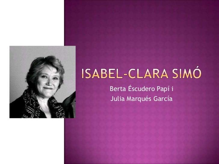 Berta Éscudero Papí iJulia Marqués García
