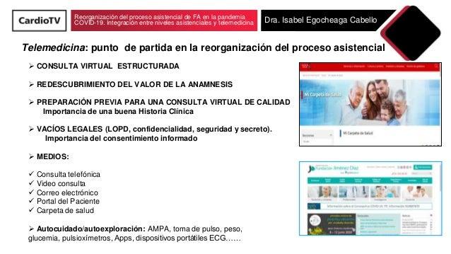 Reorganización del proceso asistencial de fibrilación auricular en la pandemia COVID-19. Integración entre niveles asistenciales y telemedicina Slide 2