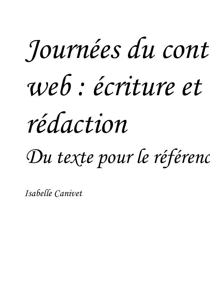 Journées du contenuweb : écriture etrédaction                                 Images : Flickr.comDu texte pour le référenc...