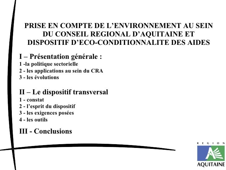 PRISE EN COMPTE DE L'ENVIRONNEMENT AU SEIN DU CONSEIL REGIONAL D'AQUITAINE ET DISPOSITIF D'ECO-CONDITIONNALITE DES AIDES I...