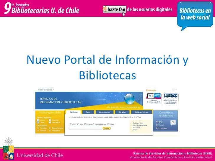 Nuevo Portal de Información y Bibliotecas<br />