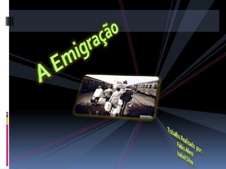 Saída de portugueses para o estrangeiro .                                           4.806.353.Portugal ocupa a 7ª posição ...