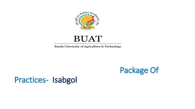 Package Of Practices- Isabgol