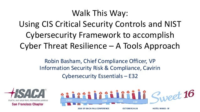 Walk This Way: CIS CSC and NIST CSF is the 80 in the 80/20 rule