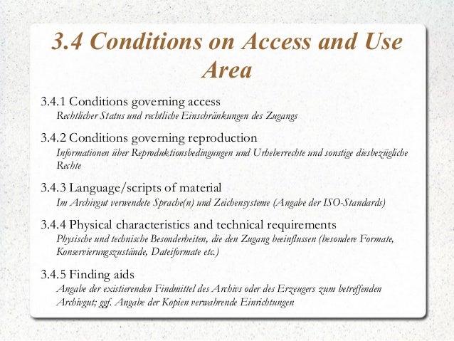3.4 Conditions on Access and Use Area 3.4.1 Conditions governing access Rechtlicher Status und rechtliche Einschränkungen ...