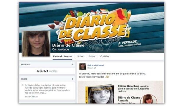 """""""Eu, Isadora Faber, tenho 14 anos e estou fazendo essa página  sozinha, para mostrar a verdade sobre as escolas públicas. ..."""