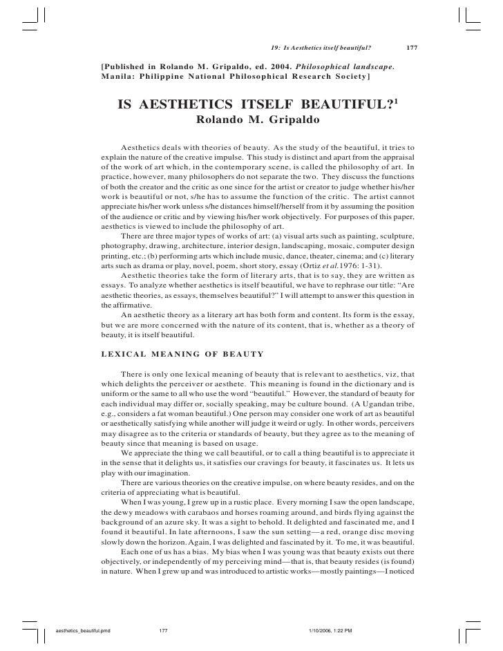 19: Is Aesthetics itself beautiful?        177                      [Published in Rolando M. Gripaldo, ed. 2004. Philosoph...