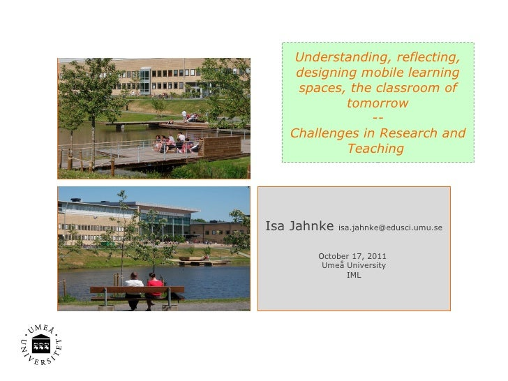 Understanding, reflecting, designing mobile learning spaces, the classroom of tomorrow -- Challenges in Research and Teach...