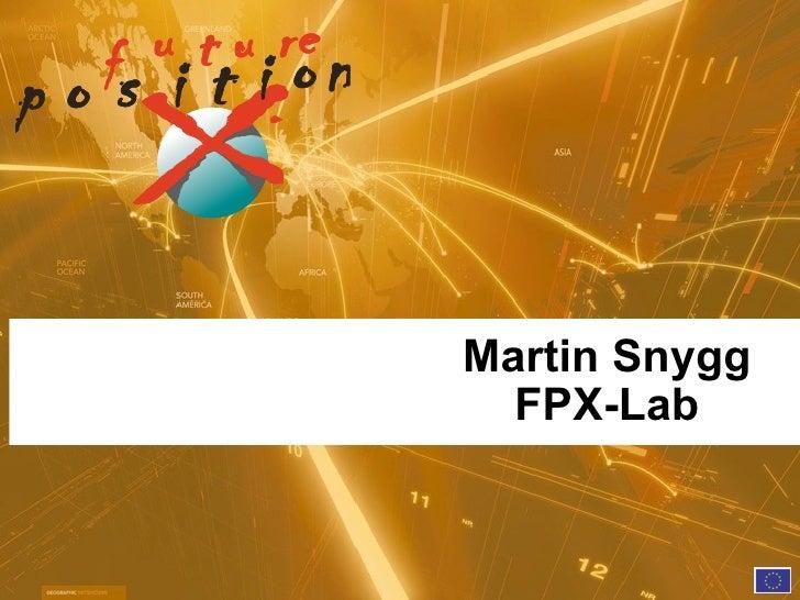 Martin Snygg   FPX-Lab