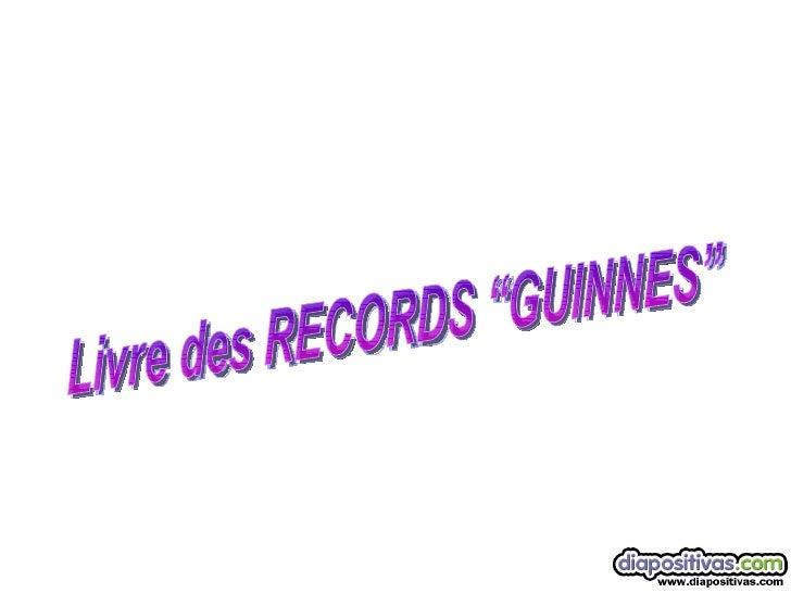 """Livre des RECORDS """"GUINNES"""""""