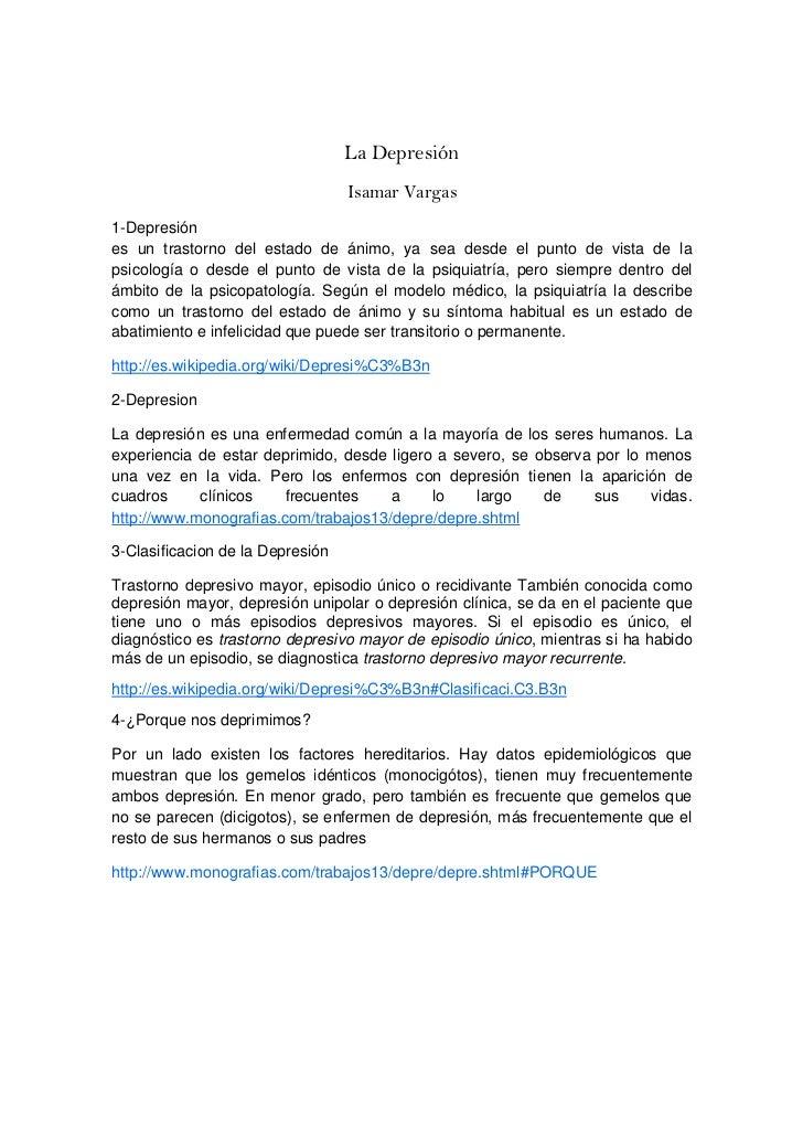 La Depresión                                  Isamar Vargas1-Depresiónes un trastorno del estado de ánimo, ya sea desde el...