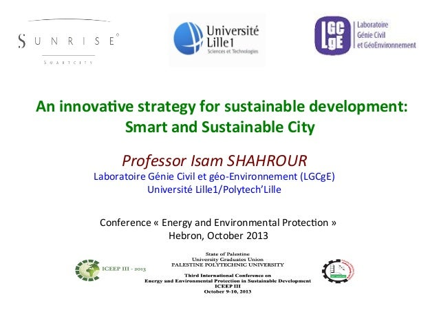 An	   innova(ve	   strategy	   for	   sustainable	   development:	    Smart	   and	   Sustainable	   City	   	    Profess...