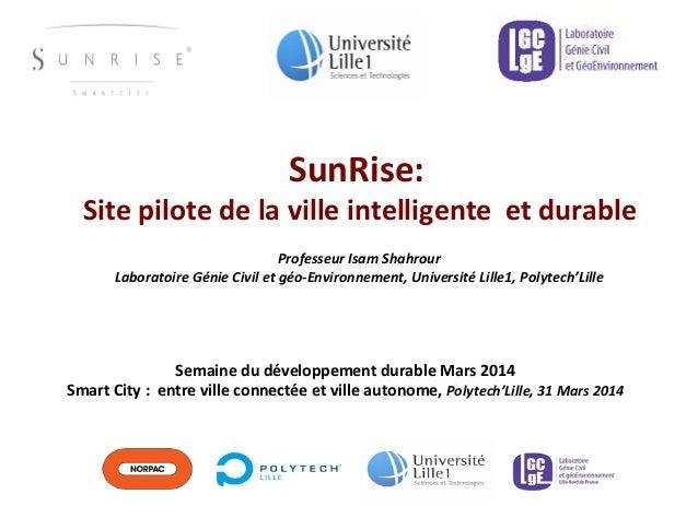 Professeur  Isam  Shahrour   Laboratoire  Génie  Civil  et  géo-‐Environnement,  Université  Lille1,  ...