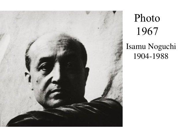 Photo  1967Isamu Noguchi  1904-1988
