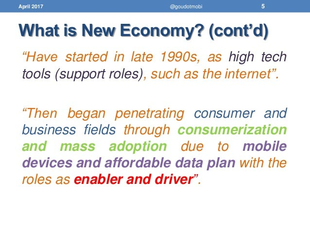 1 describe the characteristics of the digital economy and e business