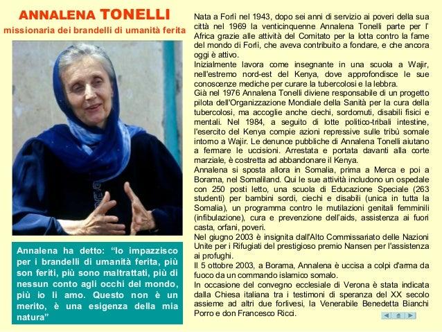 """ANNALENA TONELLI missionaria dei brandelli di umanità ferita Annalena ha detto: """"Io impazzisco per i brandelli di umanità ..."""