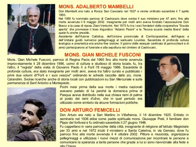 MONS. ADALBERTO MAMBELLI Don Mambelli era nato a Rocca San Casciano nel 1927 e venne ordinato sacerdote il 7 aprile 1950. ...