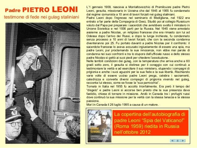"""Padre PIETRO LEONI testimone di fede nei gulag staliniani La copertina dell'autobiografia di padre Leoni """"Spia del Vatican..."""