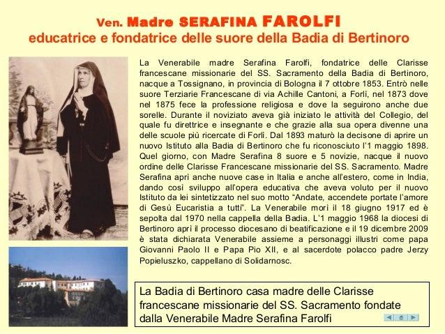 La Badia di Bertinoro casa madre delle Clarisse francescane missionarie del SS. Sacramento fondate dalla Venerabile Madre ...