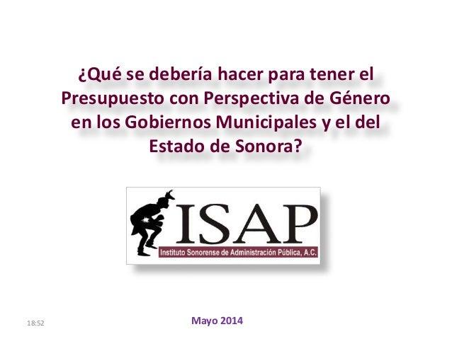 18:52 ¿Qué se debería hacer para tener el Presupuesto con Perspectiva de Género en los Gobiernos Municipales y el del Esta...