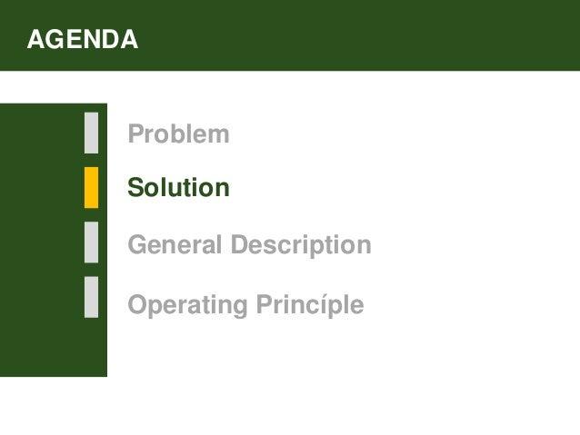 AGENDA Problem Solution General Description Operating Princíple