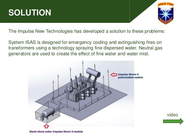 SOLUTION The Impulse New Technologies has developed a solution to these problems: System ISAS is designed for emergency co...