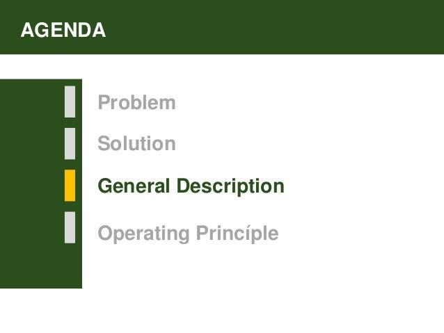 Solution General Description AGENDA Problem Operating Princíple